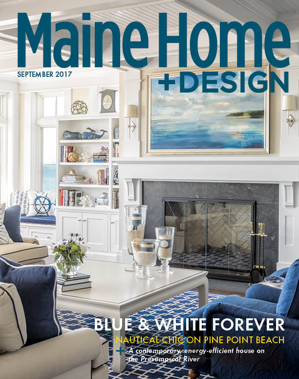 September 2017 - Maine Home + Design
